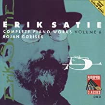 Satie: Complete Piano Works, Vol. 6