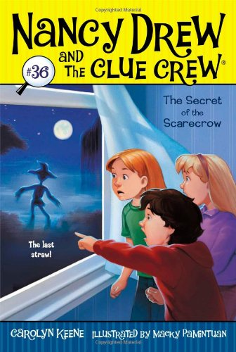 The Secret of the Scarecrow (Nancy Drew and the Clue Crew)