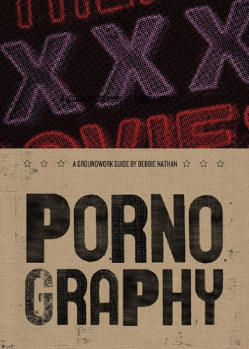 Pornography: A Groundwork Guide (Groundwork Guides)