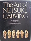 img - for The Art of Netsuke Carving book / textbook / text book
