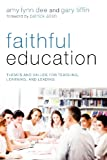 Faithful Education, Amy Lynn Dee, 1620322498