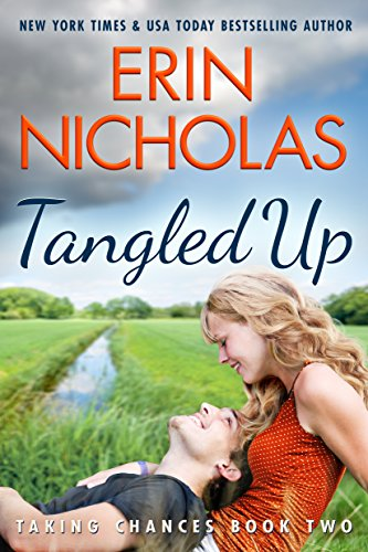 Tangled Up (Taking Chances Book 2) by [Nicholas, Erin]