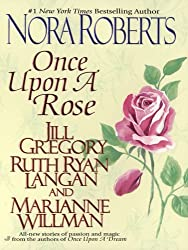 Once Upon a Rose: The Once Upon Series (Once Upon Series, The)
