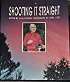 img - for Shooting It Straight (Voyages) book / textbook / text book