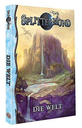Splittermond - Die Welt: Taschenbuchausgabe