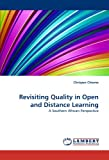 Revisiting Quality in Open and Distance Learning, Chrispen Chiome, 3844312633