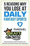 5 Reasons Why You Lose at DFS