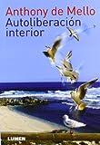 Autoliberacion interior (Spanish Edition)