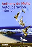 img - for Autoliberacion interior (Spanish Edition) book / textbook / text book