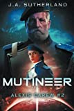 img - for Mutineer: Alexis Carew Book #2 (Volume 2) book / textbook / text book