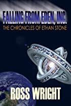 Falling From Eden, Inc. (the Chronicles Of Ethan Stone Book 1)