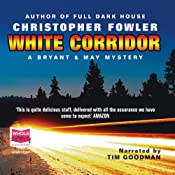 White Corridor: Bryant and May, Book 5 | Christopher Fowler