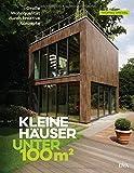 Kleine Häuser unter 100 Quadratmeter: Große Wohnqualität durch kreative Konzepte