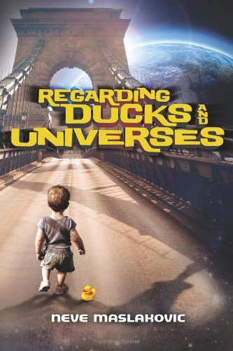 Regarding Ducks and Universes Front Cover