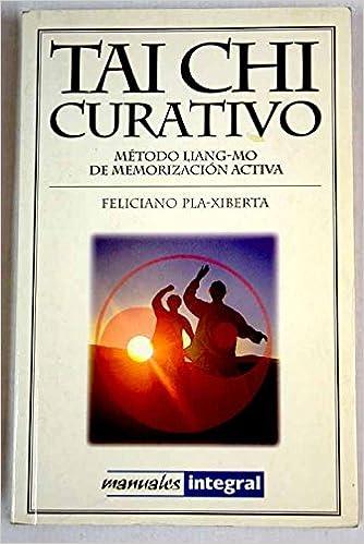 Tai chi curativo: 073 (OTROS INTEGRAL): Amazon.es: Feliciano ...