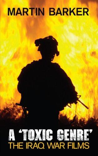 A 'Toxic Genre': The Iraq War Films