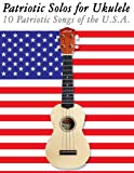 Patriotic Solos for Ukulele, Uncle Sam, 1477408312