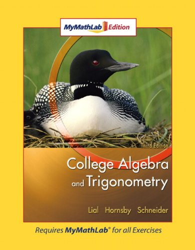 College Algebra and Trigonometry: MyMathLab Edition (3rd Edition)