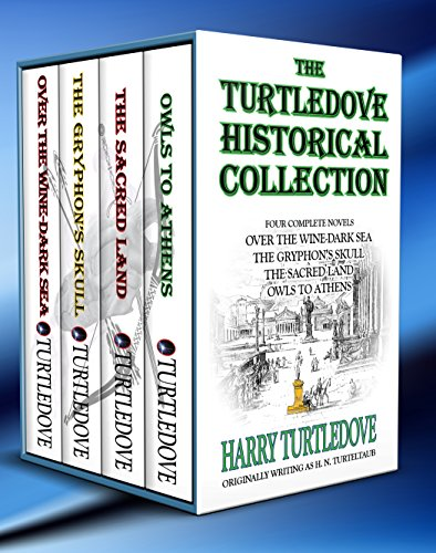 Box Set: The Turtledove Historical Collection (4 Novels): Over the Wine-Dark Sea - The Gryphon's Skull - The Sacred Land - Owl to Athens (Best Way To Sell Land)
