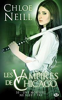Les Vampires de Chicago, tome 10 : une Morsure Ne Suffit Pas par Neill