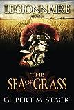 The Sea of Grass (Legionnaire)