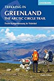 Trekking in Greenland - The Arctic Circle Trail (Cicerone Trekking Guides)