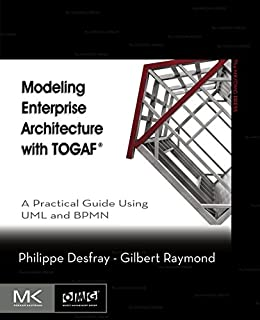 Modeling enterprise architecture with togaf a practical guide using modeling enterprise architecture with togaf a practical guide using uml and bpmn the mk fandeluxe Image collections