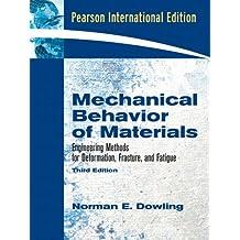 Mechanical Behavior of Materials (International Edition)