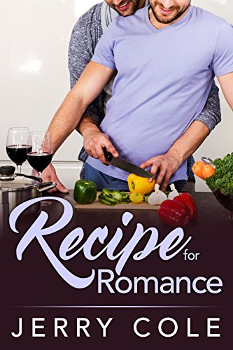 Recipe for Romance by [Cole, Jerry]