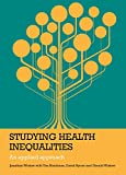 img - for Studying Health Inequalities (Evidence for Public Health Practice) book / textbook / text book