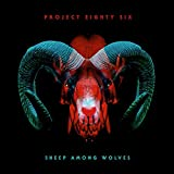 51XL0NepNXL. SL160  - Project 86 - Sheep Among Wolves (Album Review)