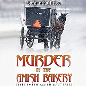 Murder in the Amish Bakery Audiobook