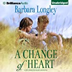 A Change of Heart: Perfect Indiana, Book 3 | Barbara Longley