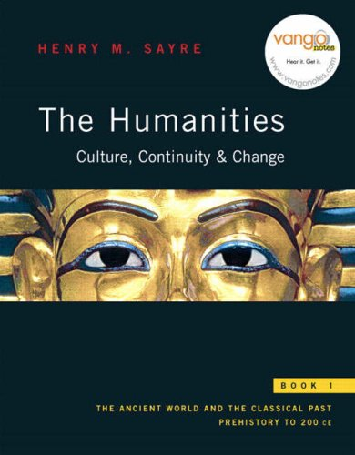 The Humanities: Culture, Continuity, and Change, Book 1