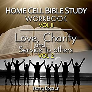 Home Cell Bible Study Workbook, Volume II Audiobook