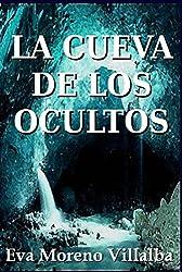 La cueva de los ocultos (Spanish Edition)