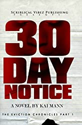 30 Day Notice (The Eviction Chronicles Book 1)