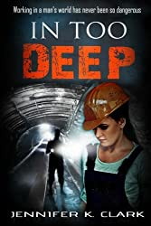 In too Deep: a romantic suspense novel