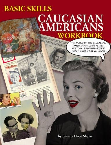 - Basic Skills Caucasian Americans Workbook