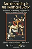 img - for Patient Handling in the Healthcare Sector: A Guide for Risk Management with MAPO Methodology (Movement and Assistance of Hospital Patients) by Olga Menoni (2014-09-18) book / textbook / text book