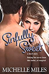 Sinfully Sweet, a Short Story