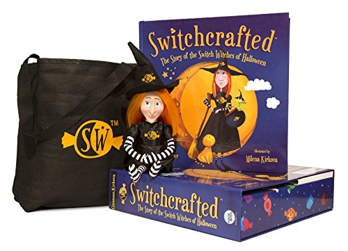 Switchcrafted The Story of The Switch Witches of Halloween Book -