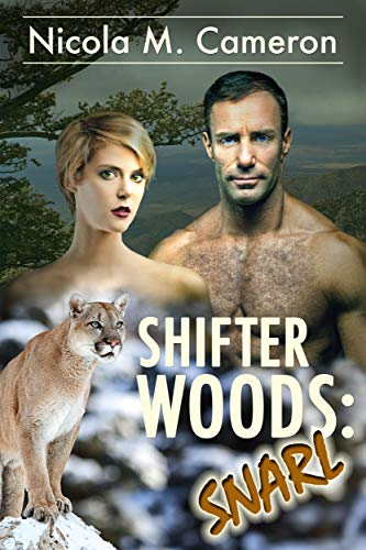 Shifter Woods: Snarl (Esposito County Shifters Book 3) by [Cameron, Nicola M.]