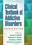 Clinical Textbook of Addictive Disorders, Fourth