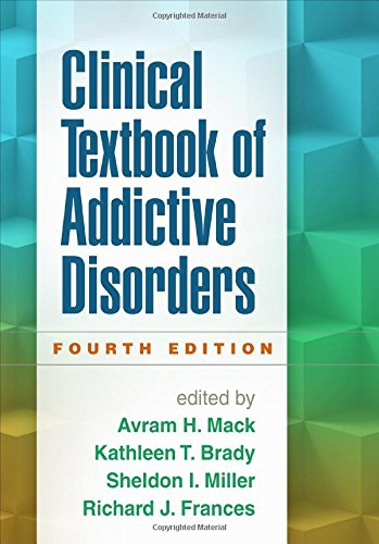 1462521681 - Clinical Textbook of Addictive Disorders, Fourth Edition