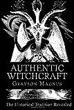 Authentic Witchcraft, Grayson Magnus, 1482309084