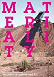 : Materiality (Whitechapel: Documents of Contemporary Art)