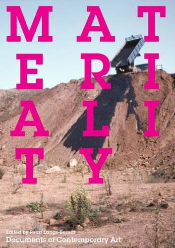 Materiality (Whitechapel: Documents of Contemporary Art)