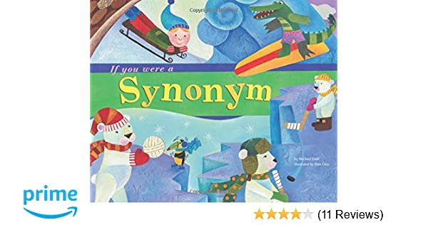 If You Were a Synonym (Word Fun): Michael Dahl, Sara Gray ...