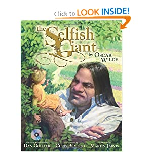 The Selfish Giant Oscar Wilde, Dan Goeller, Chris Beatrice and Martin Jarvis